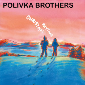 polivka brothers christmas rhythms
